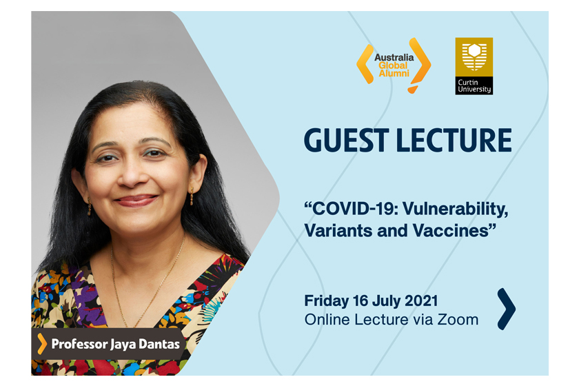 Join us in the Guest Lecture on COVID-19: Vulnerability, Variants and Vaccines