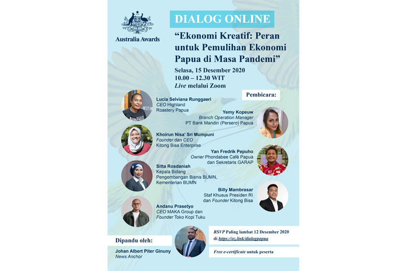 "Australia Awards' Online Dialogue ""Creative Economy in Boosting Economic Growth During Pandemic in Papua"""